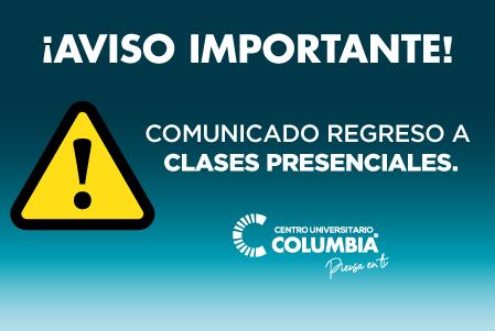 COMUNICADO REGRESO A CLASES PRESENCIALES.